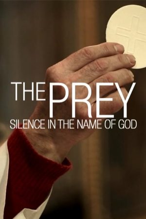 The Prey: Silence in the Name of God