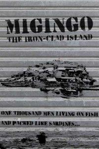 Migingo: The Iron-Clad Island