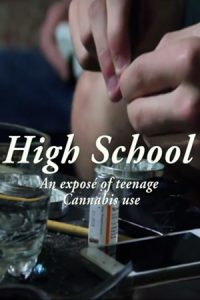 High School:  An Exposé of Teenage Cannabis Use