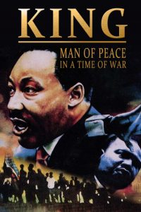 King: A Man Of Peace In A Time Of War
