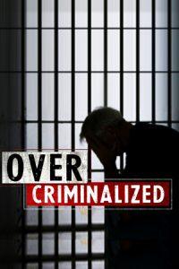 OverCriminalized