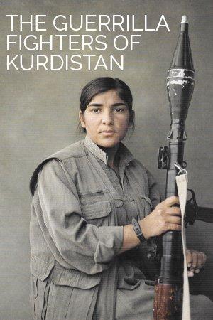 Guerilla Fighters of Kurdistan