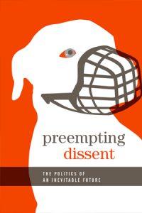 Preempting Dissent
