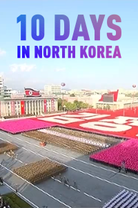10 Days in North Korea
