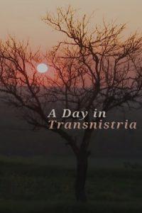 A Day in Transnistria