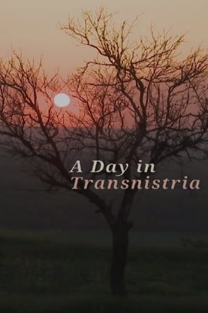 A Day in Transnistria