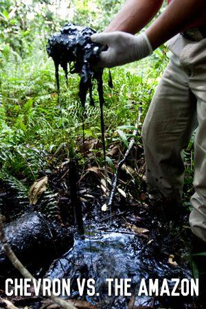 Chevron vs. The Amazon