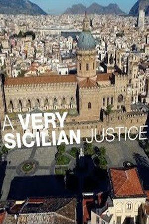 A Very Sicilian Justice