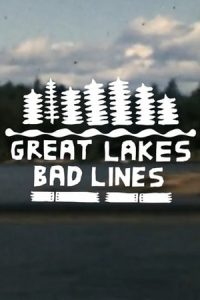 Great Lakes, Bad Lines