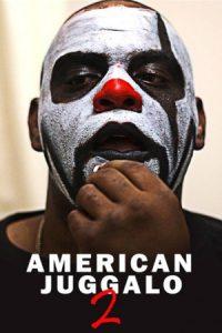 American Juggalo 2