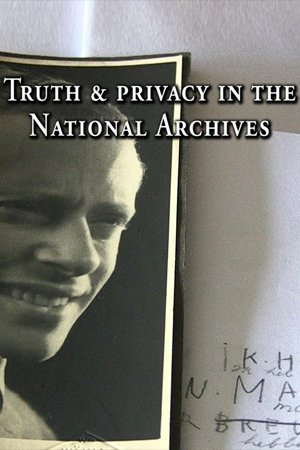 Truth and Privacy in the National Archives