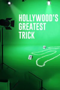 Hollywood's Greatest Trick