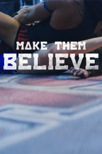Make Them Believe