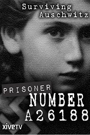 Prisoner Number A26188: Henia Bryer