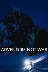 Adventure Not War