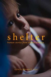 SHELTER: Human Stories from Central America