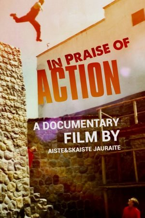 In Praise of Action
