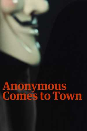 Anonymous Comes to Town