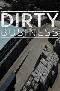 Dirty Business
