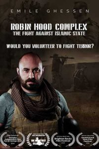 Robin Hood Complex: The Fight Against Islamic State