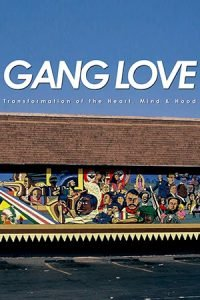 Gang Love