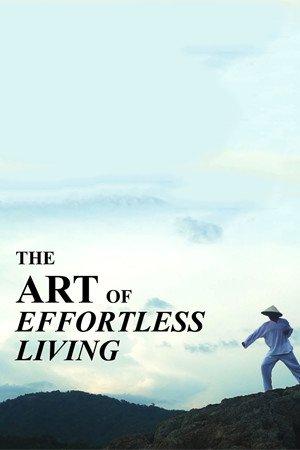 The Art of Effortless Living