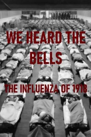 We Heard the Bells