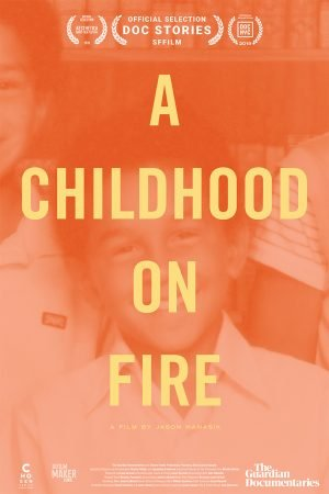A Childhood on Fire
