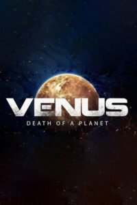 Venus: Death of a Planet