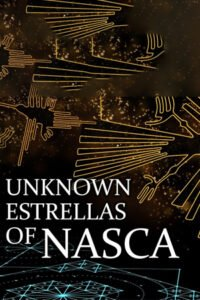The Lost Estrellas of Nasca