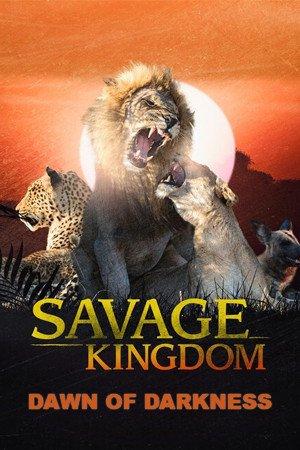 Savage Kingdom: Dawn of Darkness